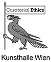 "Kunsthalle Wien presents ""Curatorial Ethics"""