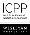 Call for applications: low-residency MA in Performance Curation at the Institute for Curatorial Practice in Performance (ICPP) at Wesleyan University