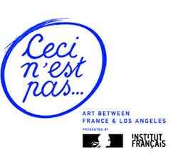 Ceci n'est pas...Art Between France and Los Angeles