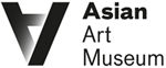 Asian Art Museum presents Proximities 3: Import/Export