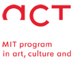 MIT Program in Art, Culture and Technology (ACT) seeking applications
