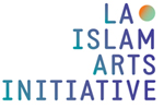 City of Los Angeles Department of Cultural Affairs presents Los Angeles / Islam Arts Initiative (LA/IAI)