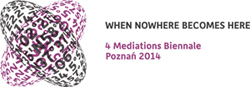 4th Mediations Biennale: When Nowhere Becomes Here